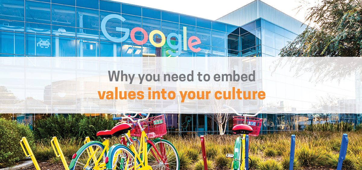 Why You Need to Embed Company Values into Your Culture