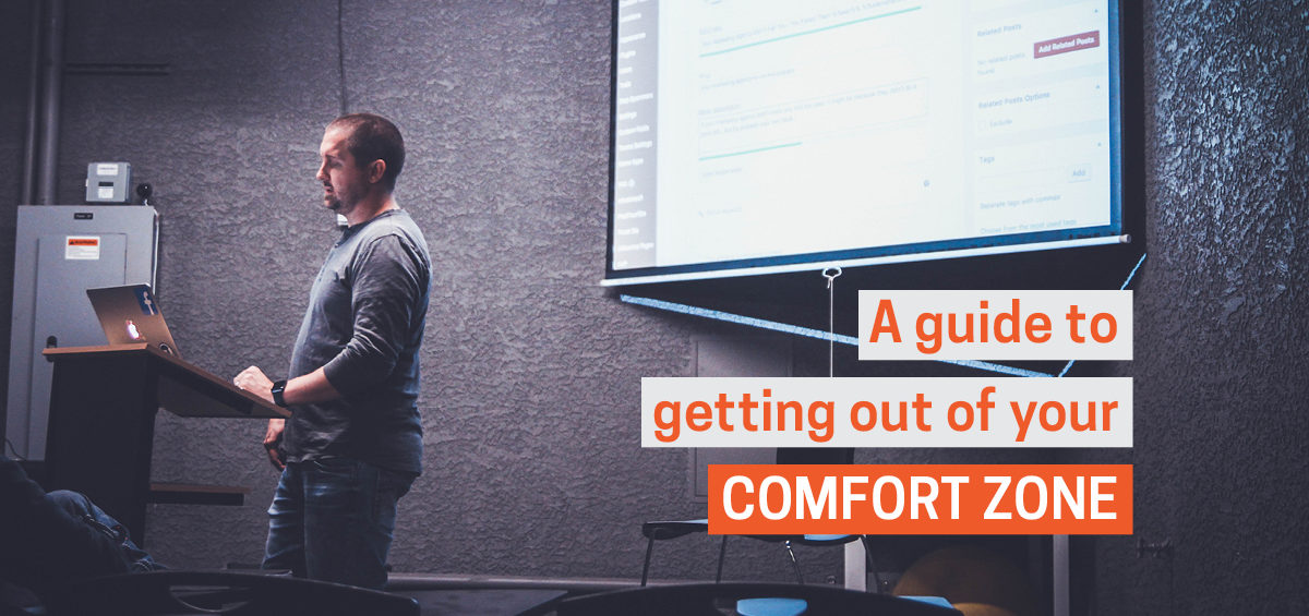 Header image: A Guide to Getting Out of the Comfort Zone Trap