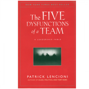 The 5 Dysfunctions of a Team - Top 5 CEO books for every leader