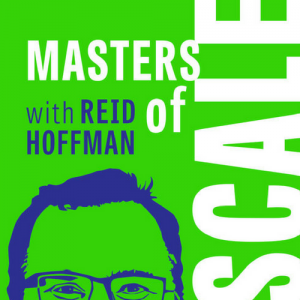 Thumbnail for a podcast for leaders - Masters of Scale (Reid Hoffman)