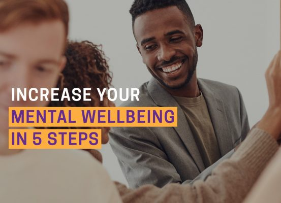 Increase your mental wellbeing in 5 steps blog header