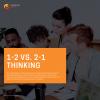 1-2 vs. 2-1 Thinking Toolkit